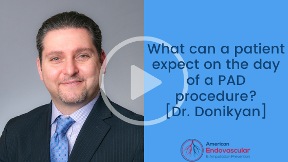 What can a patient expect on the day of a PAD procedure?