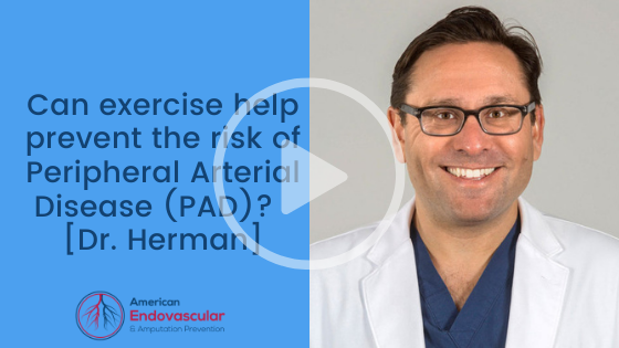 Can exercise help prevent the risk of Peripheral Arterial Disease (PAD)?