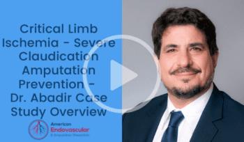 Critical Limb Ischemia - Severe Claudication Amputation Prevention [Dr. Abadir]