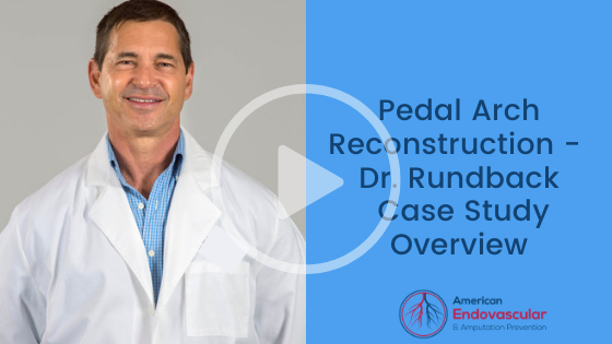 Pedal Arch Reconstruction Case Study Overview