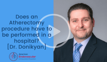 Does an atherectomy procedure have to be performed in a hospital?
