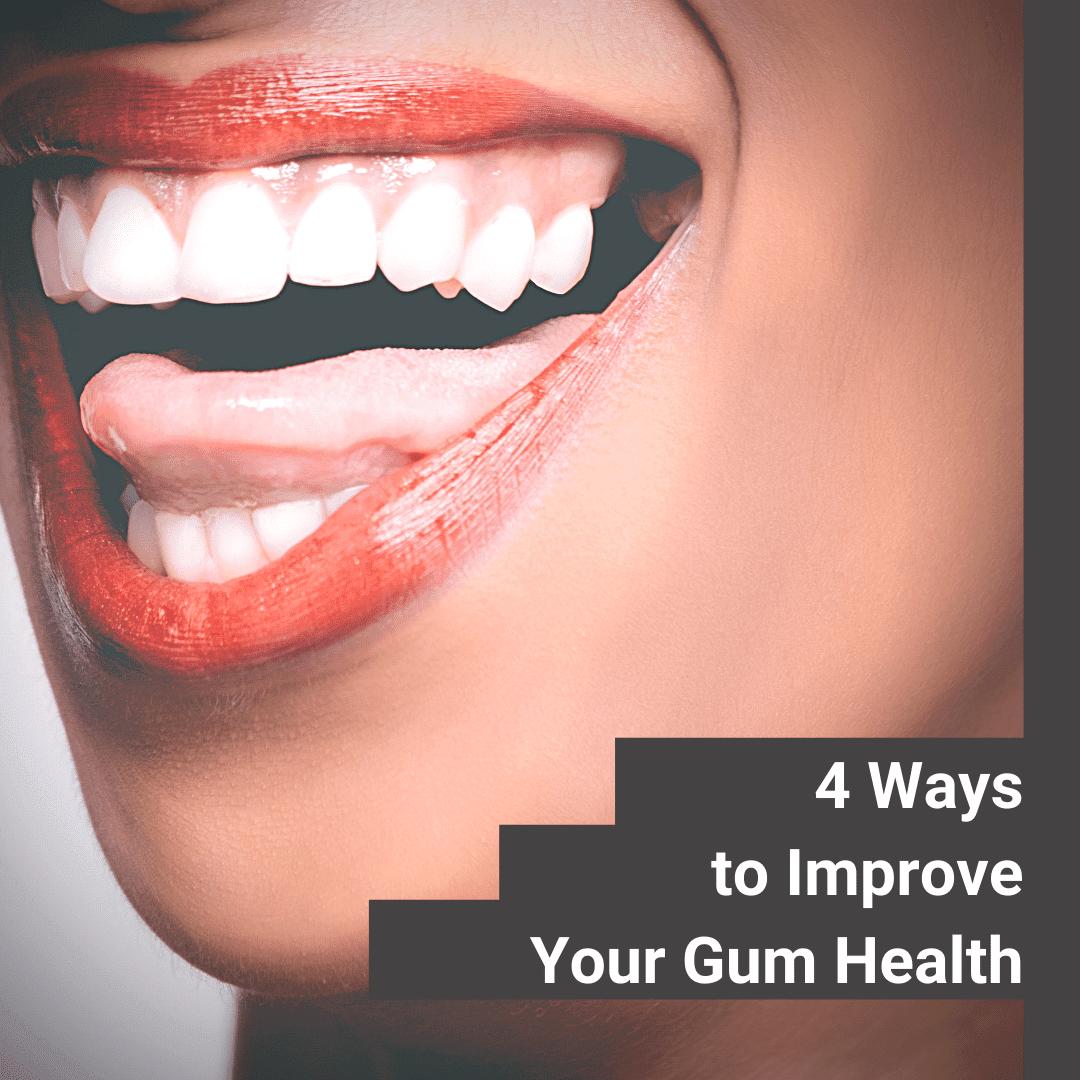 Ways To Improve Gum Health 6