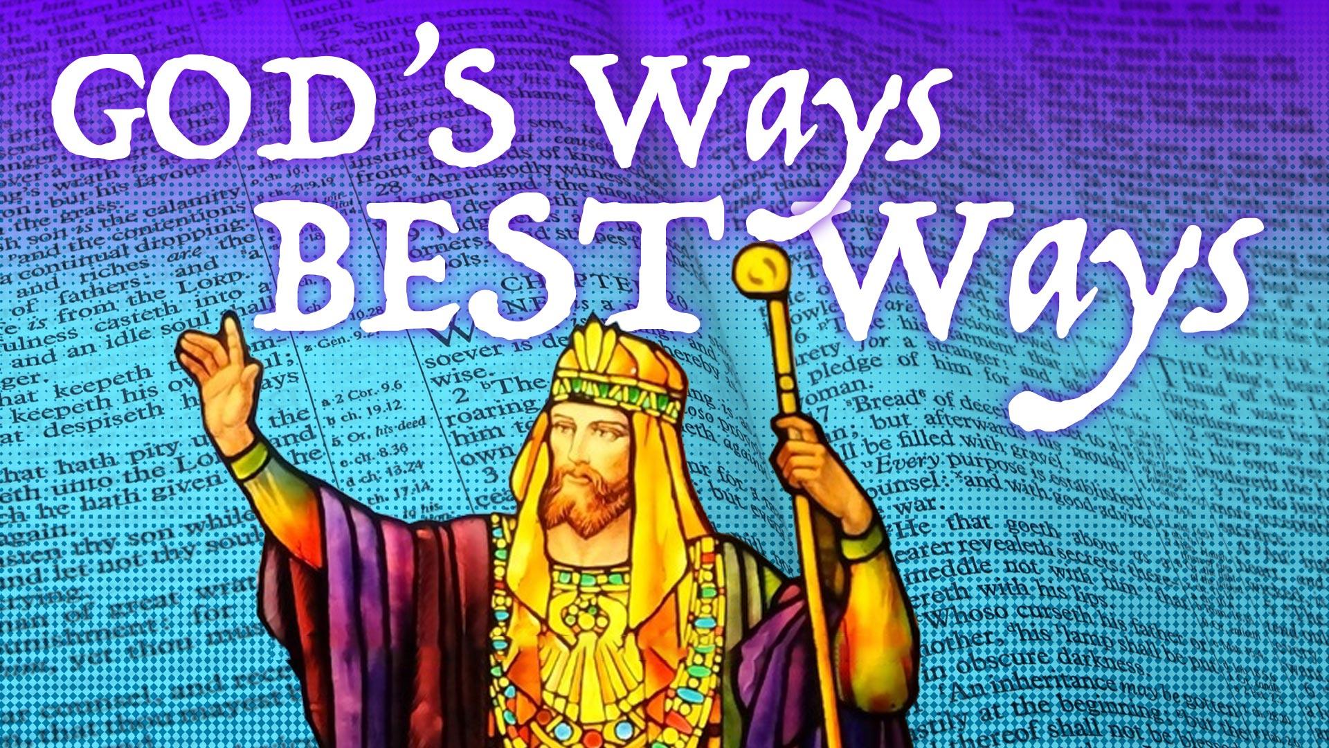 God's Ways Best Ways sermon series at Catalyst Christian Church