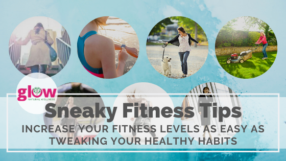 Sneaky Fitness Tips