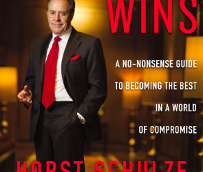 Book Review: Excellence Wins, by Horst Schulze