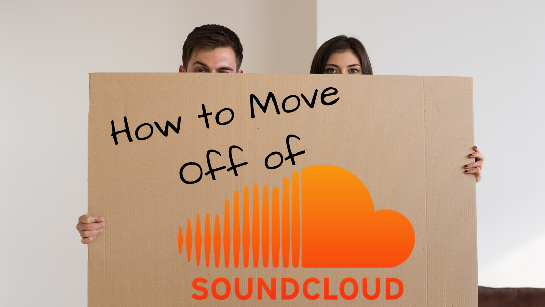 How to Move From Soundcloud to Another Podcast Host: It's Time