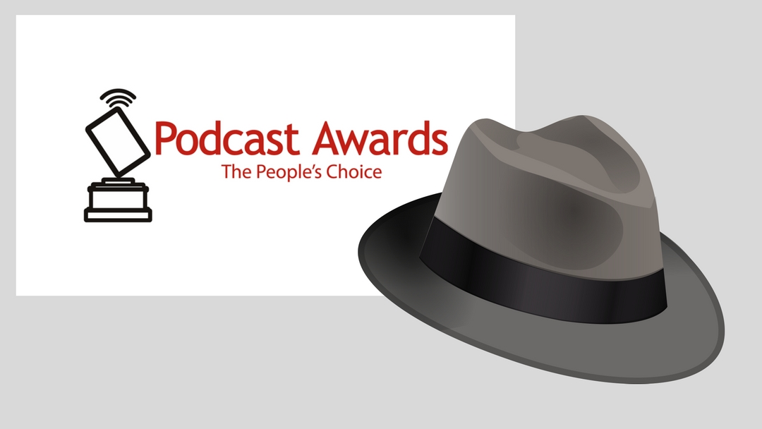 The Podcast Awards Scandal? – Hatting the System