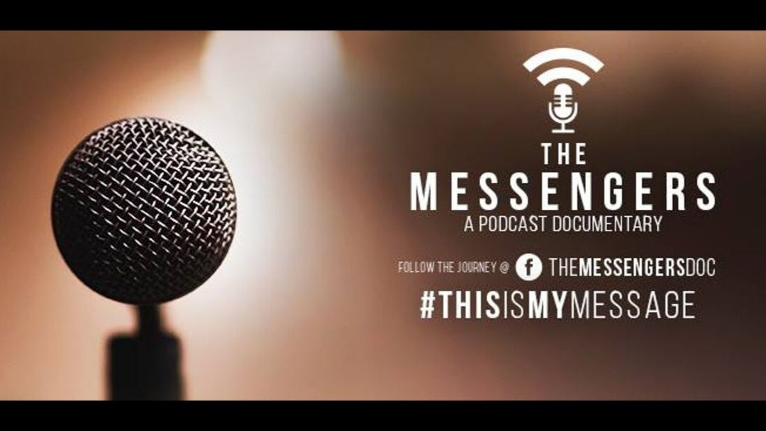 The Messengers: A Podcast Documentary