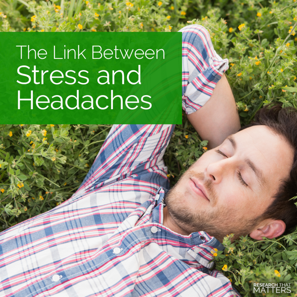 The Link Between Stress and Headaches