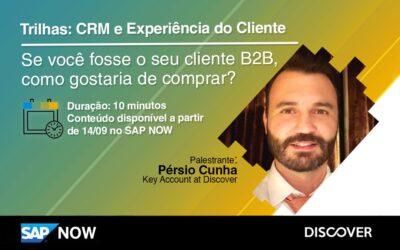 Se você fosse o seu cliente B2B, como gostaria de comprar?