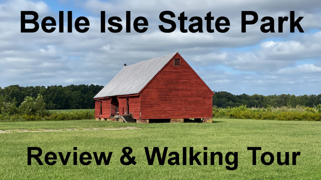 Belle Isle State Park Tour & Review Video