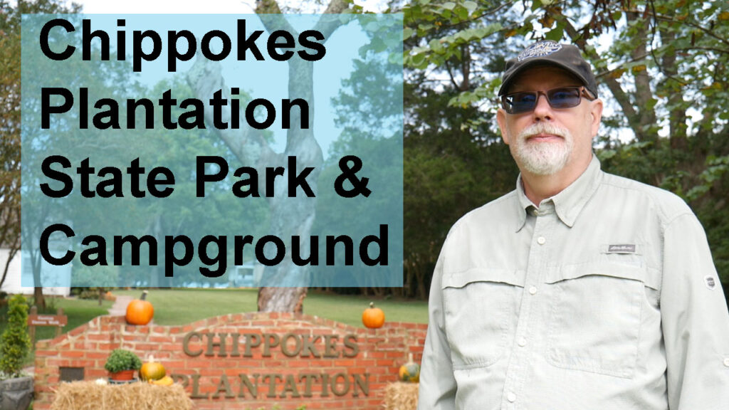 Chippokes State Park Tour & Review Video