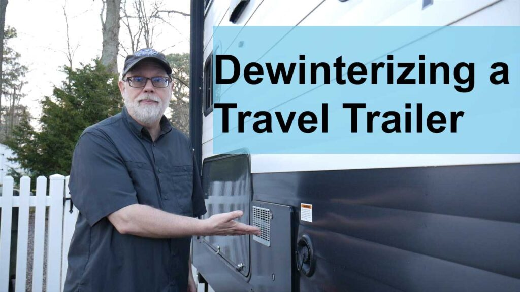 Dewinterizing a Travel Trailer