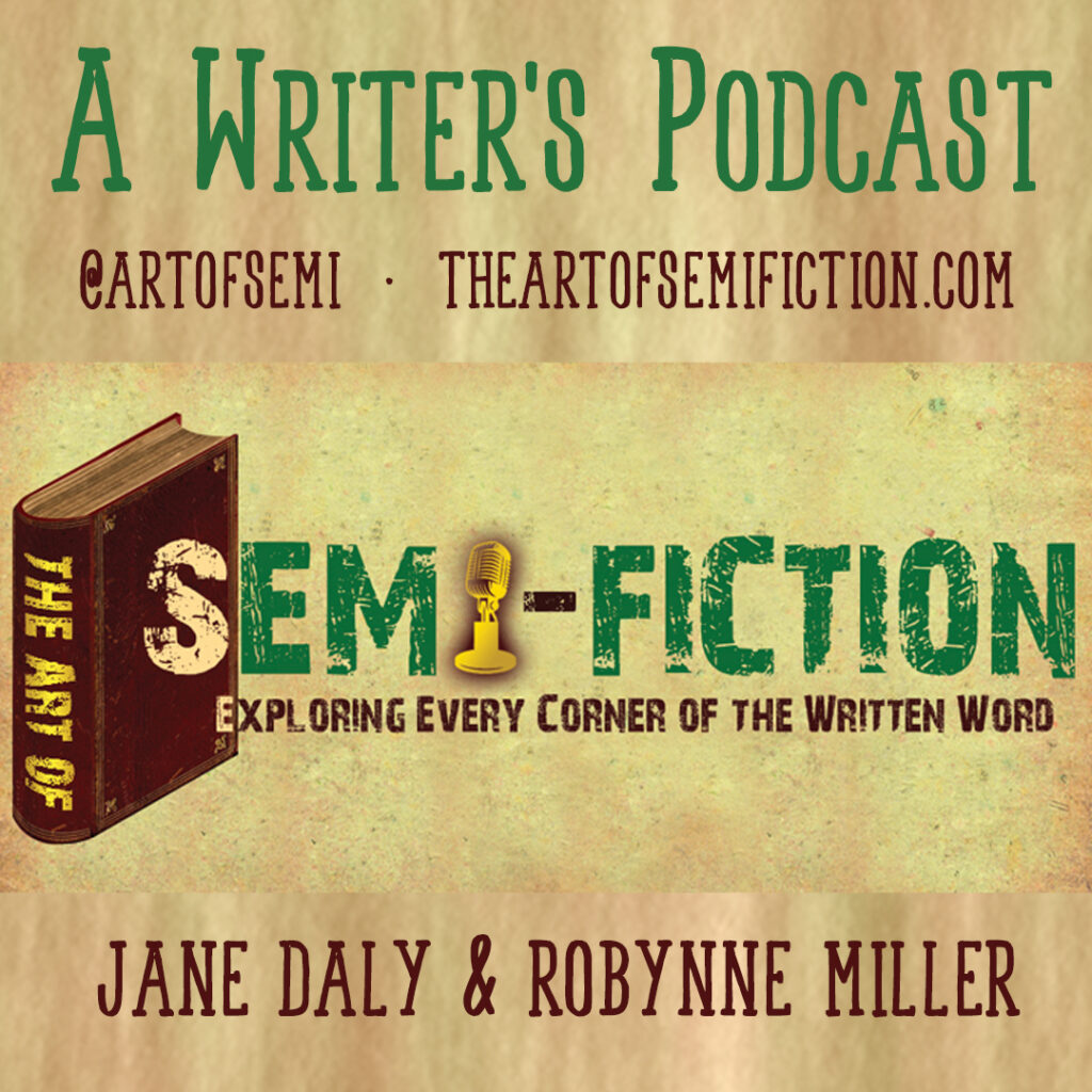 Jane Daly and Robynne E. Miller writer's podcast.