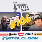 The ModernJeeper Show, Ep. 106 – Chris Carter of Forged 4×4 & How to Give Away an $80,000 Jeep