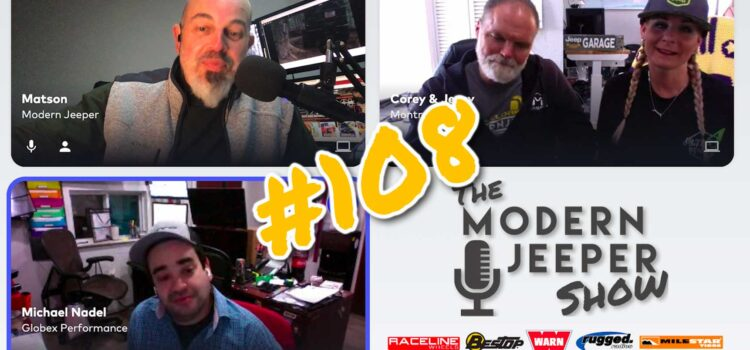 The ModernJeeper Show, Ep. 108 – Michael Nadel of Globex Performance on Having Great Customers, Doing Events and Hugging the Globear