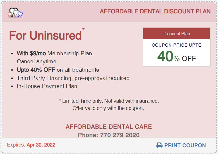 Affordable Dental Access Discount Plan for Uninsured Coupon, Lilburn, GA 30047