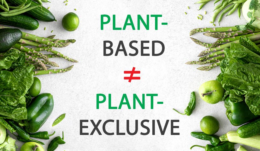 Plant-Based Does Not Have To Mean Plant-Exclusive