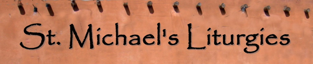 St. Michael's Liturgies