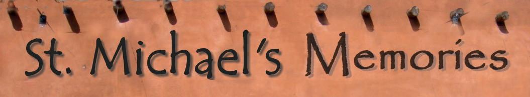 St. Michael's Memories
