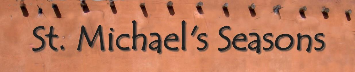 St. Michael's Seasons