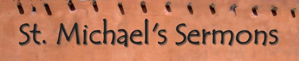 St. Michael's Sermons