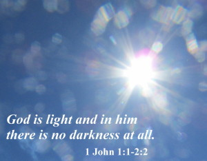 In him there is no darkness at all. Photo by KFB.