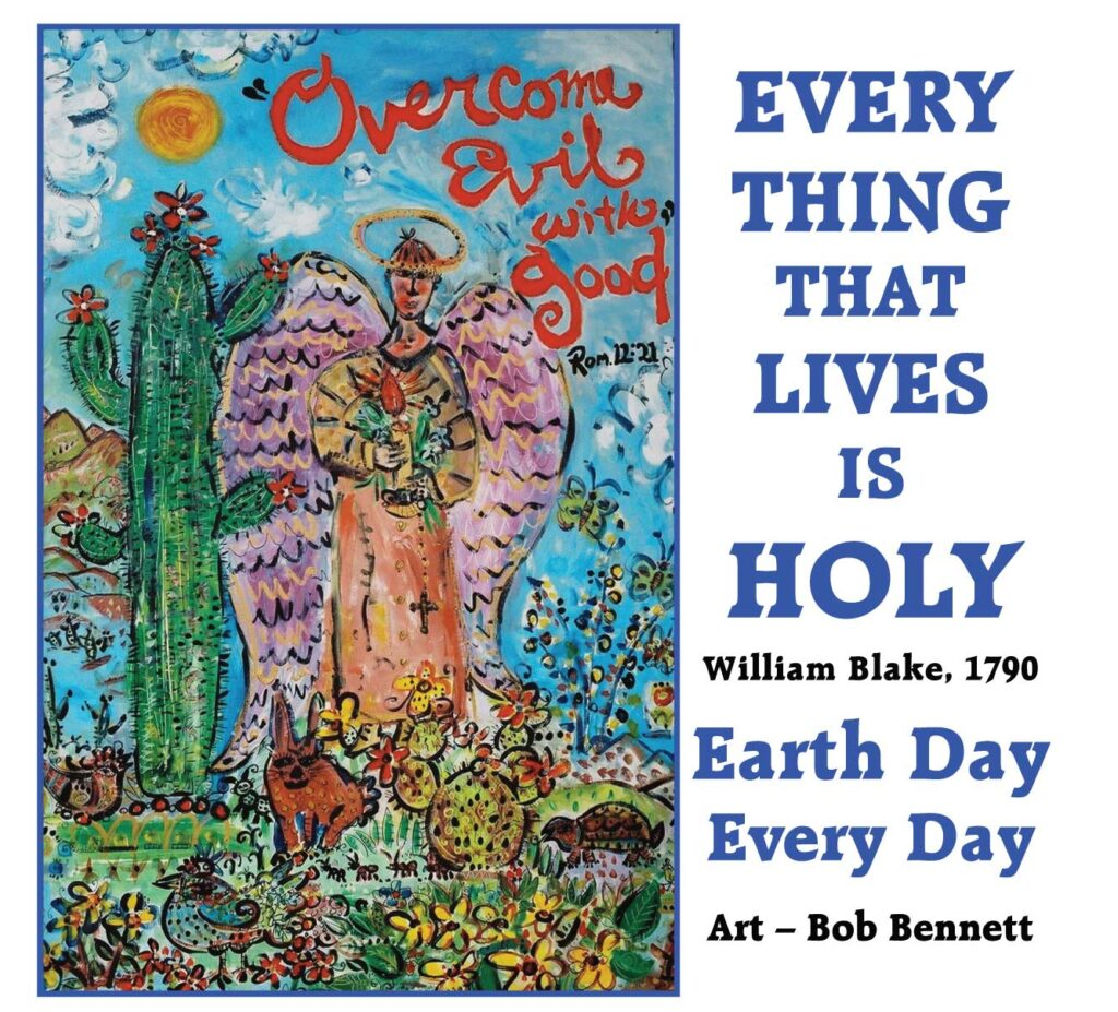 Everythung That Lives is Holy: Earth Day anner 2021