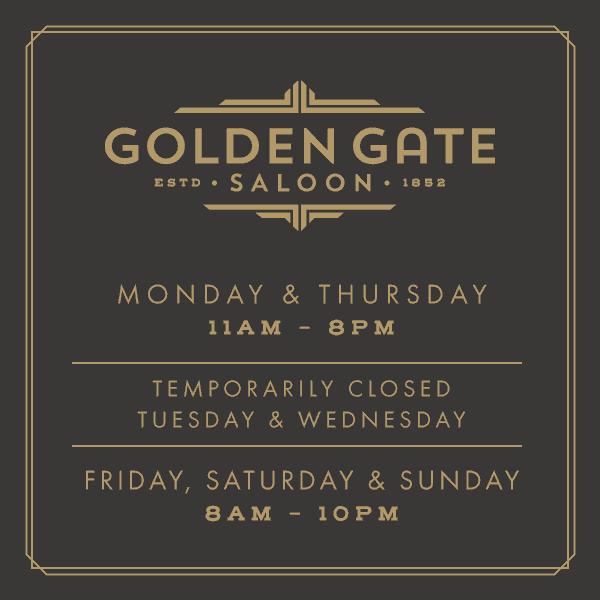 Golden Gate Saloon Hours