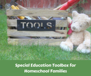 Special Education Toolbox for Homeschool Families