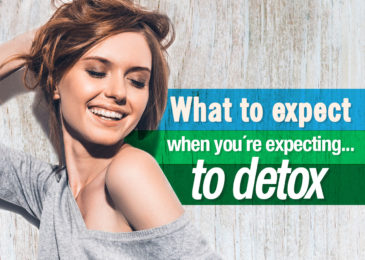 What to expect when you're expecting… to detox