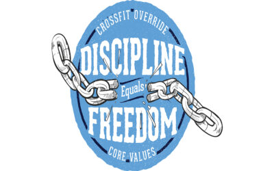 Series: Override Core Value #3  (Discipline Equals Freedom)