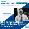 The Culture of Rape and the Justice System in Pakistan