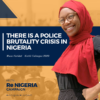 There's A Police Brutality Crisis In Nigeria