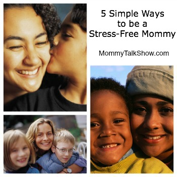 moms and stress, stress free mommy, mothers priorities, new mothers
