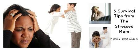 Survival Tips for Stressed Moms, moms survival tips, survival tips for working moms
