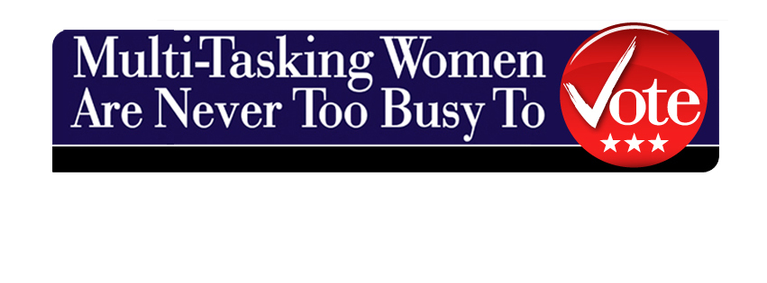 Never Too Busy to Vote, Kyle Young, Women and Voting, Female Vote