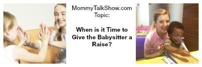 babysitter, give the babysitter a raise, sittercity.com, care.com, sittersulove.com