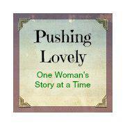 Pushing Lovely
