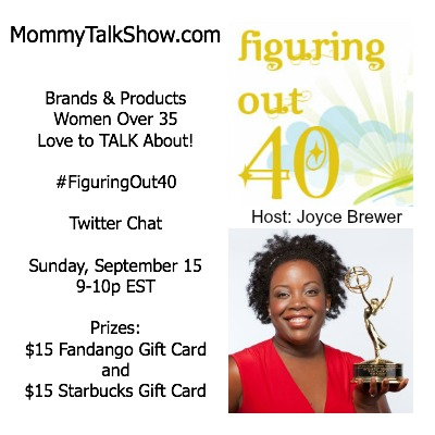 #FiguringOut40 Twitter Chat 9/15 ~ MommyTalkShow.com