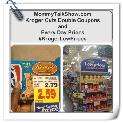 Kroger Cuts Double Coupons and Every Day Prices ~ MommyTalkShow.com