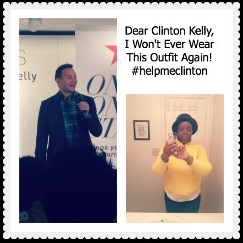 Dear Clinton Kelly, I Won't Wear This Outfit Again #helpmeclinton~MommyTalkShow.com