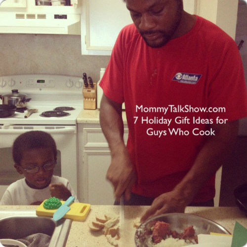 7 Holiday Gift Ideas for Guys Who Cook ~ MommyTalkShow.com