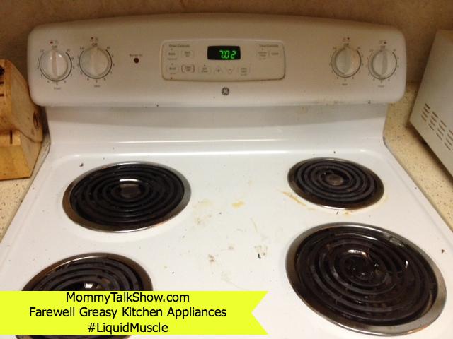 Farewell Greasy Kitchen Appliances #LiquidMuscle #ad ~ MommyTalkShow.com