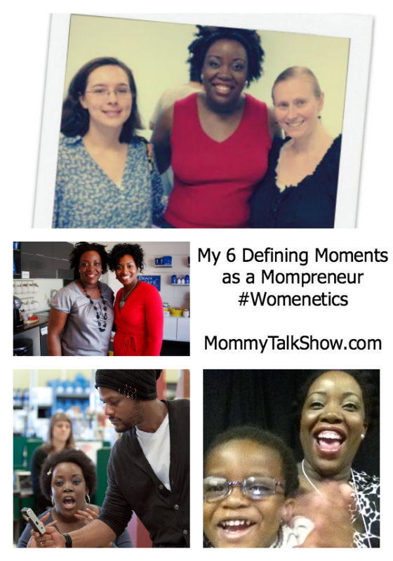 My 6 Defining Moments as a Mompreneur ~ MommyTalkShow.