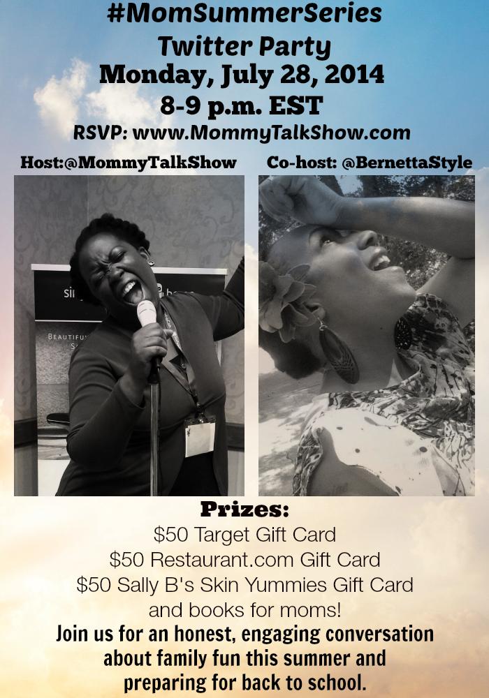 Join @MommyTalkShow @BernettaStyle #MomSummerSeries Twitter Party 7/28 at 8p ET ~ MommyTalkShow.com