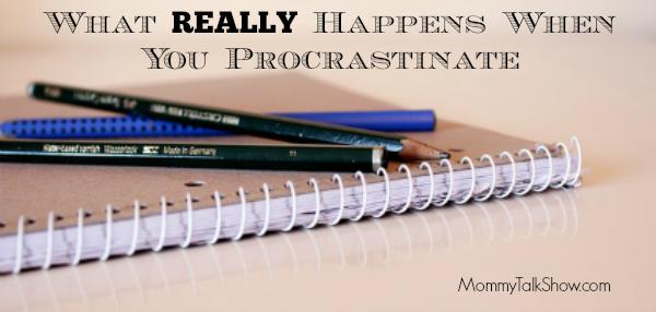 Full When You Procrastinate