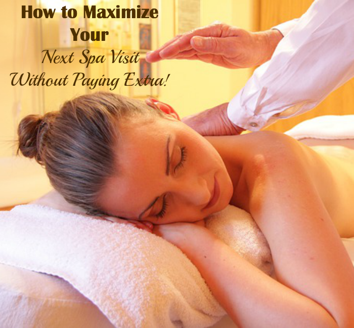 How to Maximize Your Next Spa Visit Without Paying Extra ~ MommyTalkShow.com
