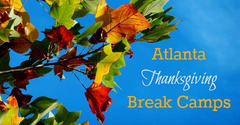 Atlanta Thanksgiving Break Camps