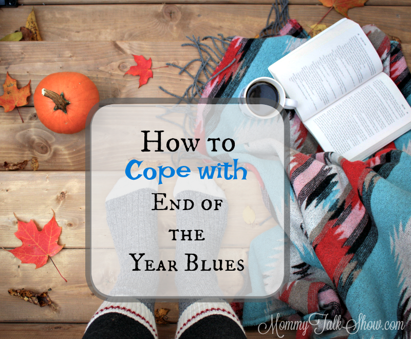 How to Cope with End of the Year Blues